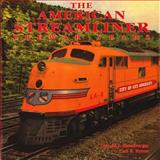 American Streamliner, Prewar Years : Prewar Years, Heimburger, Donald and Byron, Carl R., 0911581391