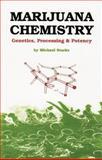 Marijuana Chemistry, Michael Starks and Ronin Publishing Staff, 0914171399