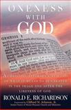 Oneness with God, Ronald E. Richardson, 0931761395