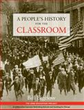A People's History for the Classrom, Bill Bigelow, 0942961390