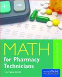 Math for Pharmacy Technicians, Lorraine Zentz, 128403139X
