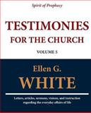 Testimonies for the Church (Volume 5), Ellen G. White, 1467971391
