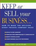 Keep or Sell Your Business, Mike Cohn and Jayne Pearl, 1574101390