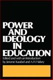 Power and Ideology in Education, , 0195021398