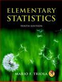 Elementary Statistics, Triola, Mario F., 032150139X