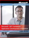 Microsoft .NET Framework 3.5, ASP .NET Application Development : Exam 70-562, Microsoft Official Academic Course Staff, 0470551399