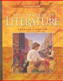 The Language of Literature, Arthur N. Applebee and Andrea B. Bermudez, 0618601392
