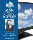 The Man Who Invented Television, Edwin Brit Wyckoff, 0766041395