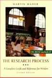 The Research Process : A Complete Guide and Reference for Writers, Maner, Martin, 0767411390