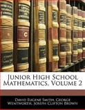 Junior High School Mathematics, David Eugene Smith and George Wentworth, 1141841398