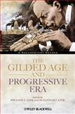 The Gilded Age and Progressive Era : A Documentary Reader, , 1444331396