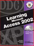 DDC Learning Microsoft Access 2002, Winter, Rick and Wempen, Faithe, 1585771392