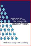Principles and Techniques in Combinatorics, Chen, C. C. and Koh, K. M., 9810211392