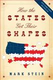 How the States Got Their Shapes, Mark Stein, 0061431397