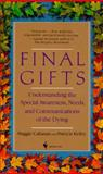 Final Gifts, Maggie Callanan and Patricia Kelley, 0553561391