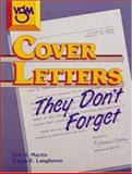 Cover Letters They Don't Forget, Martin, Eric R. and Langhorne, Karyn E., 0844241393