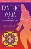 Tantric Yoga and the Wisdom Goddesses 9780910261395