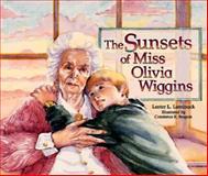 The Sunsets of Miss Olivia Wiggins, Lester L. Laminack, 1561451398