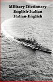 Military Dictionary : English-Italian, U. S. Government Staff, 1931641390