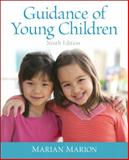 Guidance of Young Children, Marion, Marian C., 0133551393