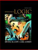 Introduction to Logic, Copi, Irving M. and Cohen, Carl, 0136141390