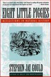 Eight Little Piggies, Stephen Jay Gould, 0393311392