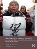 Reclaiming Chinese Society : The New Social Activism, , 0415491398