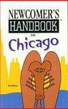 Newcomer's Handbook for Chicago, Mark Wukas, Thor Ringler, 0912301392