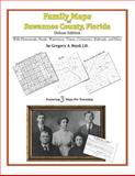 Family Maps of Suwannee County, Florida, Deluxe Edition : With Homesteads, Roads, Waterways, Towns, Cemeteries, Railroads, and More, Boyd, Gregory A., 1420311395
