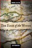 The Edge of the Woods : Iroquoia, 1534-1701, Parmenter, Jon, 161186139X
