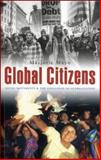 Global Citizens : Social Movements and the Challenge of Globalization, Mayo, Marjorie, 1842771396