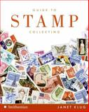 Guide to Stamp Collecting, Janet Klug, 0061341398