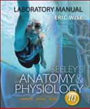 Laboratory Manual for Anatomy & Physiology, Wise, Eric, 0077421396
