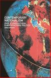 Contemporary Nationalism : Civic, Ethnocultural and Multicultural Politics, Brown, David, 0415171393