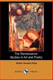 The Renaissance : Studies in Art and Poetry, Pater, Walter, 1406541397