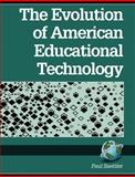 Evolution of American Educational Technology, Saettler, Paul, 1593111398