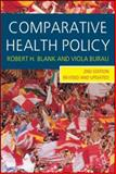 Comparative Health Policy, Blank, Robert H. and Burau, Viola, 0230001394