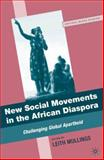 New Social Movements in the African Diaspora : Challenging Global Apartheid, Marable, Manning, 0230621392