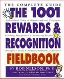 The 1001 Rewards and Recognition Fieldbook, Bob Nelson and Bob Dean, 0761121390