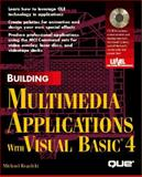Building Multimedia Applications with Visual Basic, Regelski, Michael, 0789701391