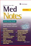 MedNotes : Pocket Drug Guide, Vallerand, April Hazard and Deglin, Judith Hopfer, 0803621396