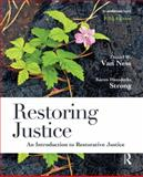 Restoring Justice : An Introduction to Restorative Justice, Van Ness, Daniel W. and Strong, Karen Heetderks, 1455731390