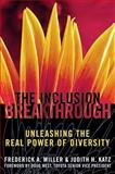 Inclusion Breakthrough, Frederick A. Miller and Judith H. Katz, 1576751392