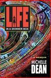 Life in a Skinner Box, Michelle Dean, 1632631393