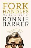 Fork Handles, Ronnie Barker, 0091951399