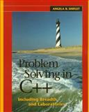 Problem Solving in C++ Including Breadth and Laboratories, Shiflet, Angela B., 0534951392