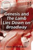 Genesis and The Lamb Lies down on Broadway, Holm-Hudson, Kevin, 0754661393