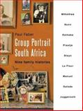 Group Portrait South Africa : Nine Family Histories,  Brink, Elsabé, 079570139X