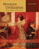 Western Civilization : Ideas, Politics, and Society, Perry, Marvin and Chase, Myrna, 1305091396