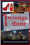 The Wrongs I've Done, Joseph Booker, 1494951398